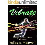 Vibrate: A Mystery-Thriller (A Naomi Soul Novel)