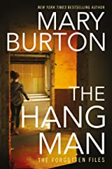 The Hangman (Forgotten Files Book 3) Kindle Edition