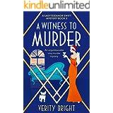 A Witness to Murder: An unputdownable cozy murder mystery (A Lady Eleanor Swift Mystery Book 3)