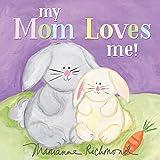 My Mom Loves Me!: 0