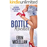 Bottle Rocket (So Over the Holidays Book 3)