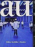 a+u(エー・アンド・ユー)2019年6月号/Diller Scofidio+Renfro