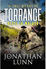 Torrance: Blitz in Malaya: A completely gripping WW2 adventure (The Jungle War Book 1) Kindle Edition