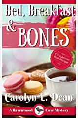 BED, BREAKFAST, and BONES: A Ravenwood Cove Cozy Mystery (book 1) Kindle Edition