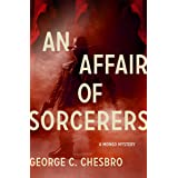 An Affair of Sorcerers (The Mongo Mysteries Book 3)