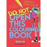Do Not Open This Colouring Book