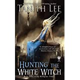 Hunting the White Witch: 3