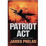 Patriot Act: A Lachlan Fox Thriller