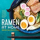 Ramen at Home: The Easy Japanese Cookbook for Classic Ramen…