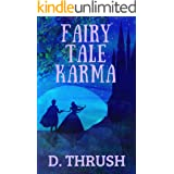 Fairy Tale Karma: A Romantic Comedy - Cinderella Chick Lit