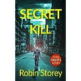 Secret Kill (Noir Nights Book 2)