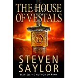 The House of the Vestals: (New Edition) (Gordianus the Finder Book 6)