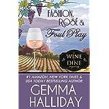 Fashion, Rosé & Foul Play (Wine & Dine Mysteries Book 6)