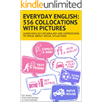 Everyday English: 556 collocations with pictures: Learn Engl…