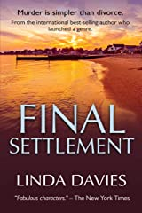 Final Settlement: Murder is simpler than divorce Kindle Edition
