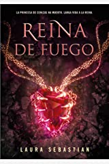 Reina de fuego (Princesa de cenizas 3) (Spanish Edition) Kindle Edition