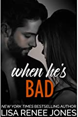When He's Bad (Walker Security: Adrian's Trilogy Book 2) Kindle Edition