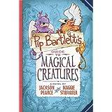 Pip Bartlett's Guide to Magical Creatures (Pip Bartlett #1), 1