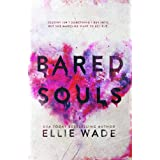 Bared Souls (The Beautiful Souls Collection Book 1)