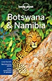 Lonely Planet Botswana & Namibia (Multi Country Guide)