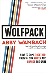 WOLFPACK: How to Come Together, Unleash Our Power and Change the Game Kindle Edition