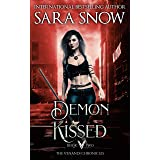 Demon Kissed: Book 2 of the Venandi Chronicles (An Urban Paranormal Romance Series)