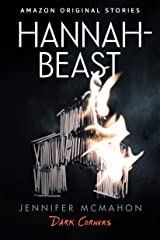 Hannah-Beast (Dark Corners collection) Kindle Edition