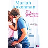 The Best Friend Problem (Mile High Happiness Book 1)