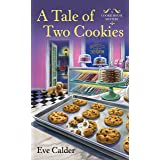 A Tale of Two Cookies: A Cookie House Mystery: 3