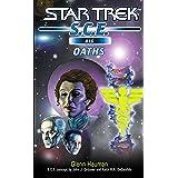 Star Trek: Oaths (Star Trek: Starfleet Corps of Engineers Book 16)