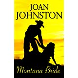 Montana Bride: A Bitter Creek Novel