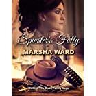 Spinster's Folly (The Owen Family Saga Book 3)