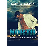 North (Wilkerson Dynasty Book 2)
