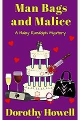 Man Bags and Malice (A Haley Randolph Mystery) Kindle Edition