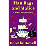 Man Bags and Malice (A Haley Randolph Mystery)