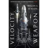 Velocity Weapon: Book One of The Protectorate
