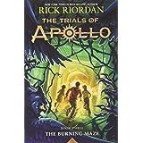 The Trials of Apollo Book Three The Burning Maze: 3