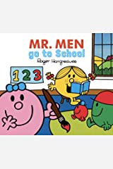 Mr. Men Go to School (Mr. Men & Little Miss Every Day Series) Kindle Edition
