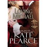 Loving Michael (Diable Delamere Book 3)
