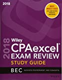 Wiley CPAexcel Exam Review 2018 Study Guide: Business Enviro…