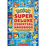 Pokémon: Super Deluxe Essential Handbook: The Need-To-Know Stats and Facts on Over 800 Characters