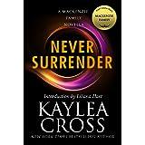 Never Surrender: A MacKenzie Family Novella (The MacKenzie Family)