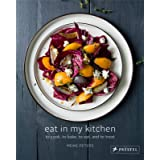 Eat in My Kitchen: To Cook, To Bake, To Eat, and To Treat