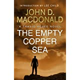 The Empty Copper Sea: Introduction by Lee Child: Travis McGee, No.17