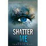 Shatter Me: Shatter Me series 1