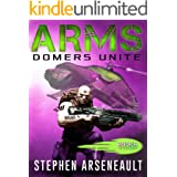 ARMS Domers Unite: (Book 6)