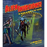 Alien Invasions! The History of Aliens in Pop Culture