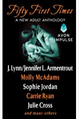 Fifty First Times: A New Adult Anthology (Sharing You) Kindle Edition