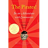 The Pirates! In an Adventure with Communists: A Novel (The Pirates! Series)