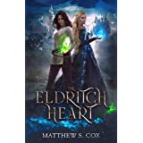 The Eldritch Heart (English Edition)